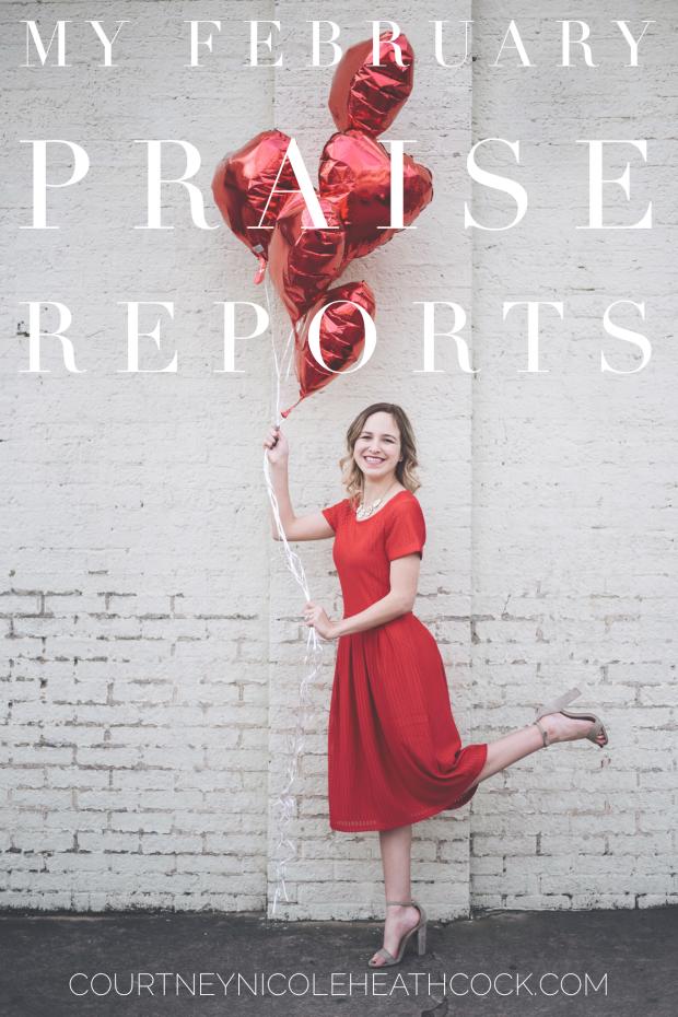 My February Praise Reports
