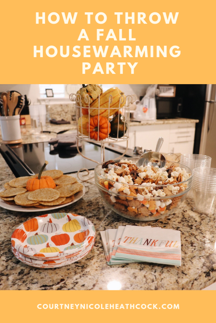 How to Throw a Fall Housewarming Party | Courtney Nicole Heathcock Blog