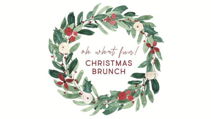 Oh What Fun! Christmas Brunch